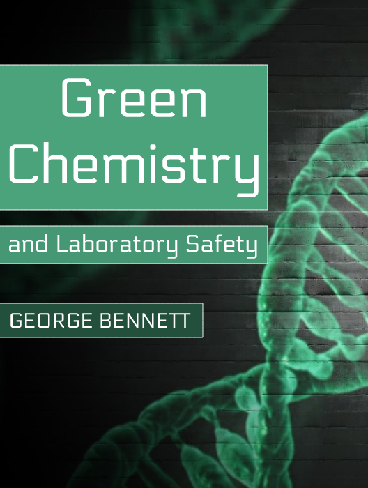 Green Chemistry and Laboratory Safety