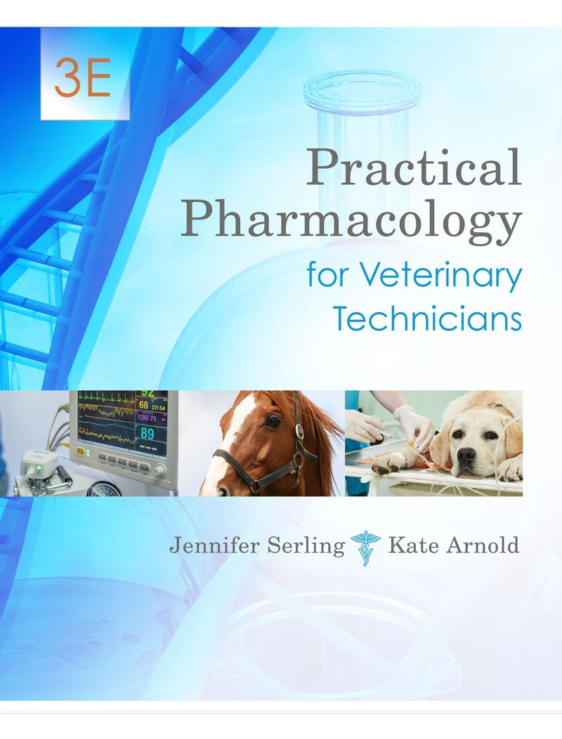 Practical Pharmacology for Veterinary Technicians, 3E