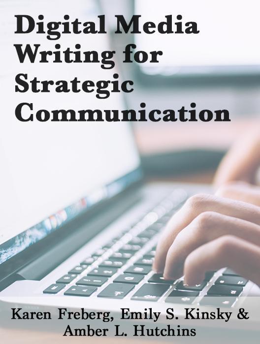 Digital Media Writing for Strategic Communication