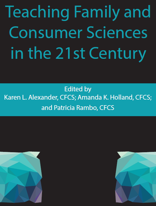 Teaching Family and Consumer Sciences in the 21st Century