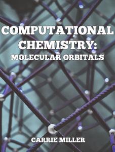 Computational Chemistry Exercise: Molecular Orbitals