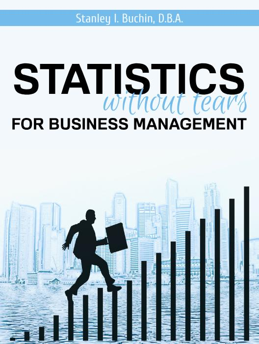 Statistics Without Tears for Business Management