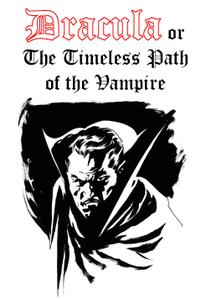 Dracula or the Timeless Path of the Vampire
