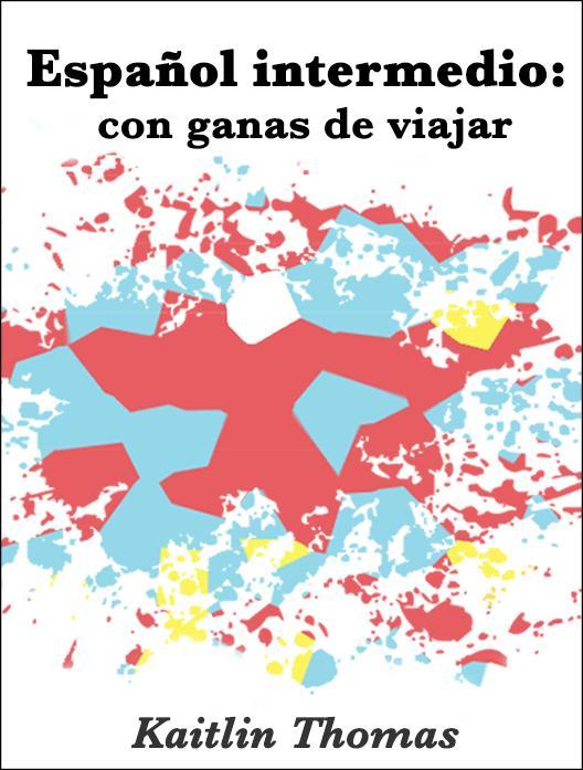 Español intermedio: con ganas de viajar