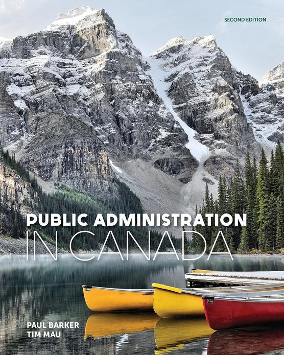 Public Administration in Canada, 2nd Edition