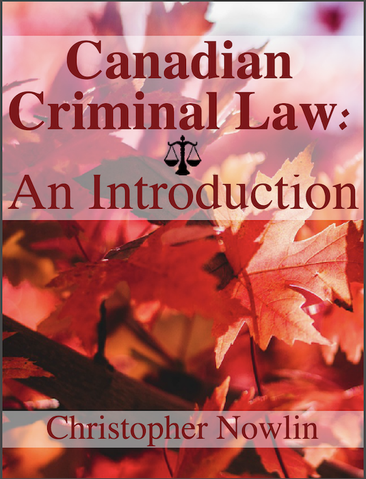 Canadian Criminal Law: An Introduction