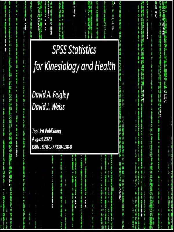 SPSS Statistics for Kinesiology and Health